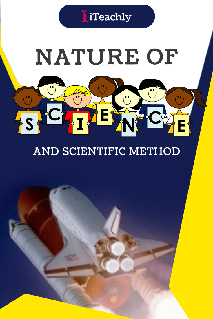 The Nature of Science and the Scientific Method