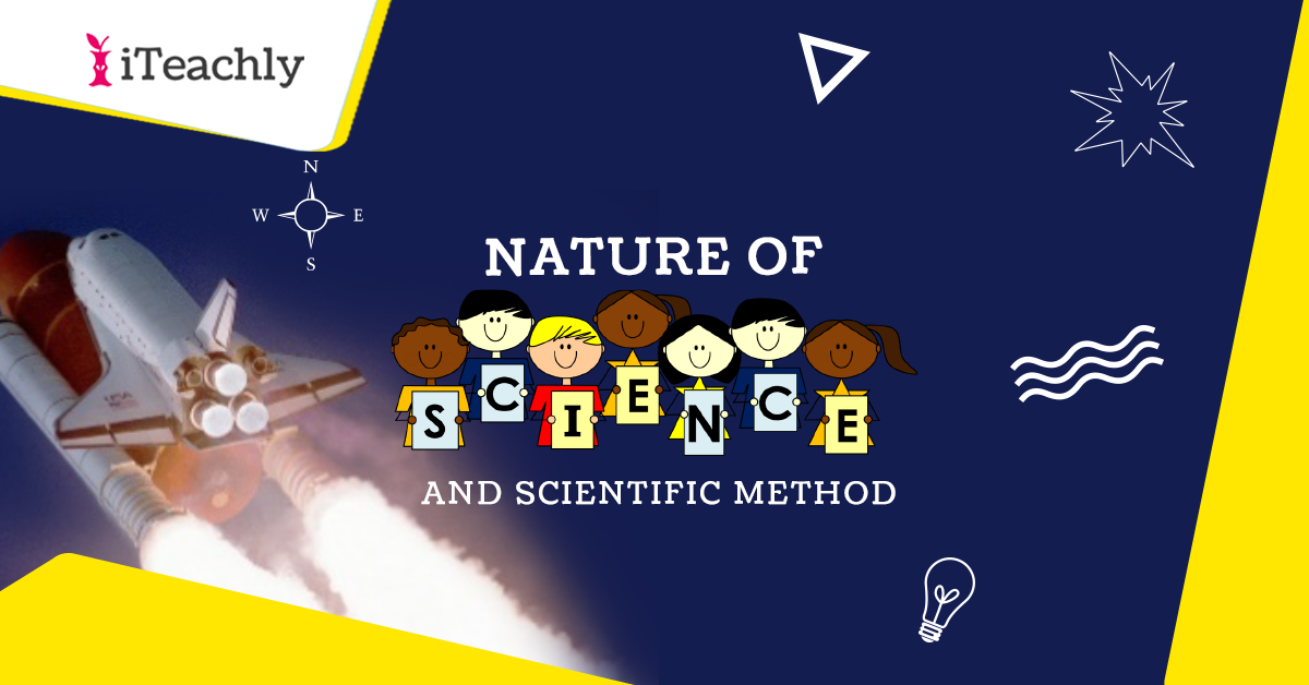 Nature of Science and Scientific Method